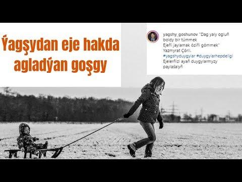 Yagsy Gosunow-Eje (2019) turkmen prikolist agladyan gosgy
