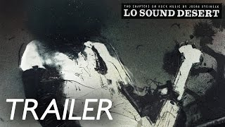 Repeat youtube video Lo Sound Desert - Trailer