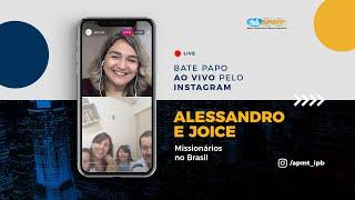 LIVE APMT com Alessandro e Joice | Missionários no Brasil (Indígenas)