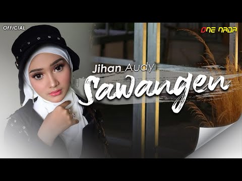 JIHAN AUDY - SAWANGEN REMIX (Official Music Video)