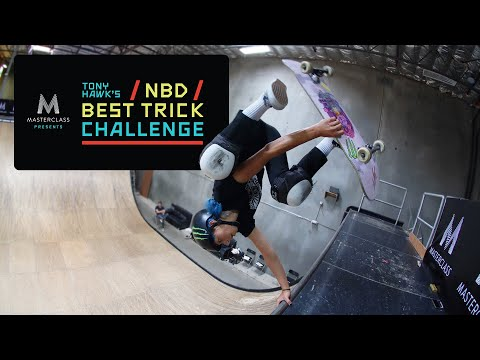 MasterClass Presents Tony Hawk's NBD/Best Trick Challenge: Women's Finals