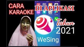 Cara Karaoke di Aplikasi Wesing tahun 2021 screenshot 2