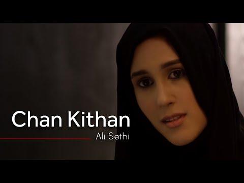 Chan Kithan By Ali Sethi