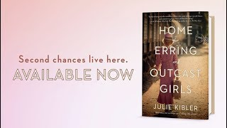Julie Kibler's Home for Erring and Outcast Girls - book trailer