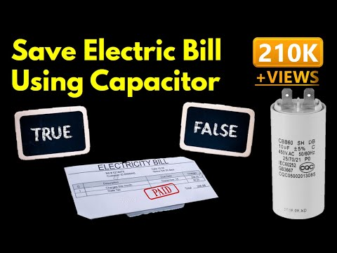 Can Capacitor Reduce Electric Bill ? | Truth Reveal