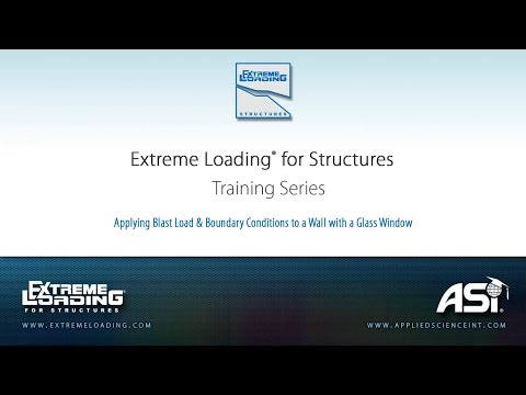 ELS 4 Tutorial - Applying Blast Load and Boundary Conditions to the Wall