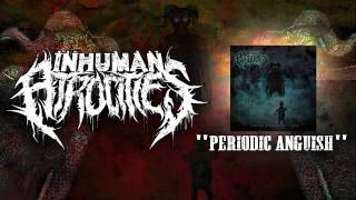 Inhuman Atrocities - Periodic Anguish (New song 2014)