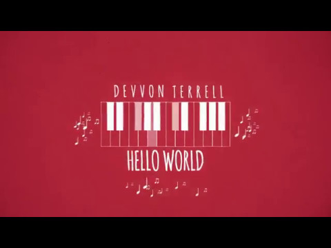 Devvon Terrell - Hello World (Official Lyric Video)