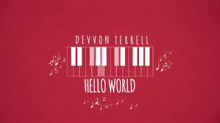 Devvon Terrell - Hello World (Official Lyric Video)