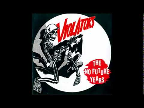 The Violators - The no future years (Full Album)