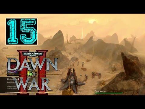Dawn of War 2 Primarch Walkthrough - Part 15 - The Killer Serpent