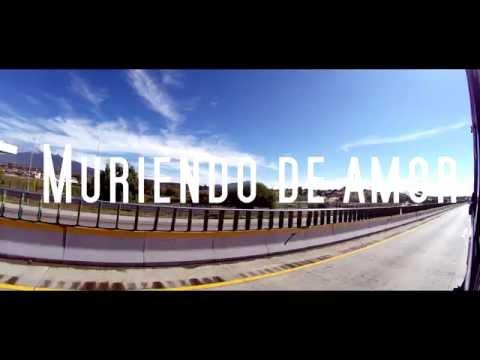 La Clase Loka - Muriendo De Amor (Video Oficial)