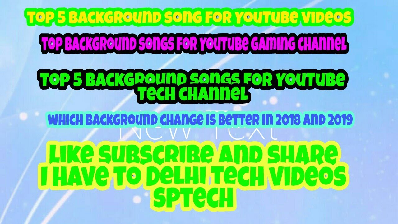 top 5 best background music no copyright for YouTube channels gaming and  tech etc download link 2018