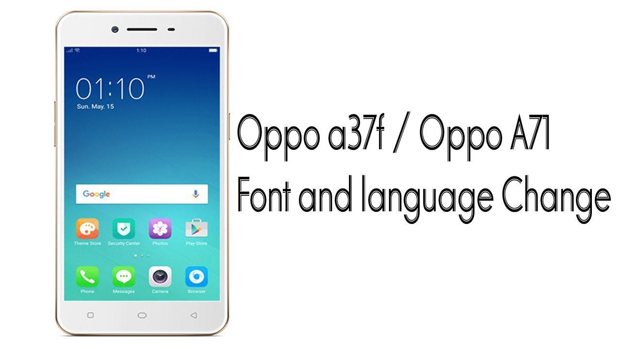 oppo a37f | Oppo A71 | How to Font and language Change