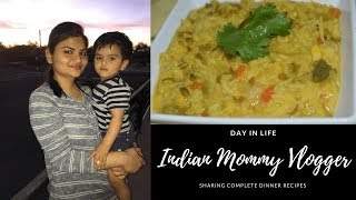 #Daily Vlog: Indian Mommy Vlogger Sharing Dinner Recipes Under 30 Minutes | Real Homemaking