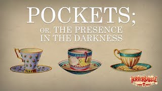 """""""Pockets; or, The Presence in the Darkness"""" by Ian Gordon / HorrorBabble ORIGINAL"""