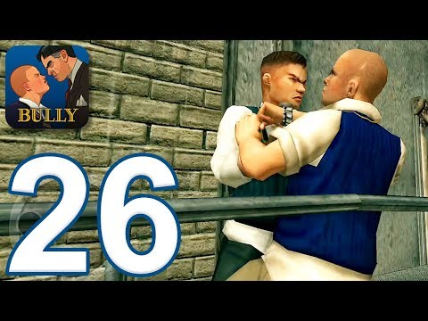 Bully: Anniversary Edition - Gameplay Walkthrough Part 26 - Final Mission And Ending (iOS, Android)