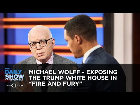 "Michael Wolff - Exposing the Trump White House in ""Fire and Fury"" 