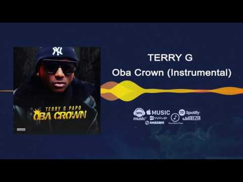 Terry G - Oba Crown [Instrumental]