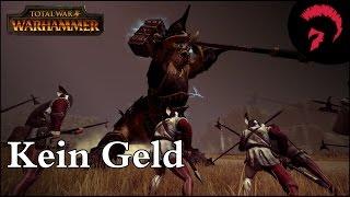 Total War Warhammer | Kein Geld | Battle #011 | German