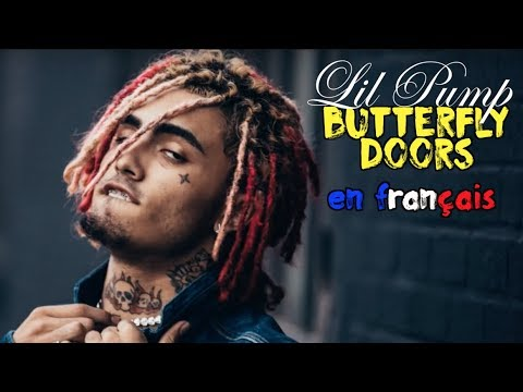 Lil Pump – Butterfly doors (traduction en francais) COVER
