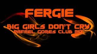 Fergie - Big girls don