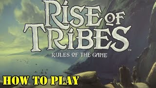 Rise of Tribes Tutorial