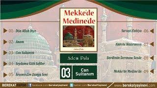 Adem Pala - Can Sultanım