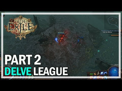 Path of Exile Delve League - Witch Let's Play Part 2 - Azurite