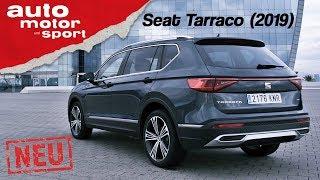 Seat Tarraco (2019): Sehen Tiguan und Kodiaq jetzt alt aus? Fahrbericht/Review | auto motor & sport
