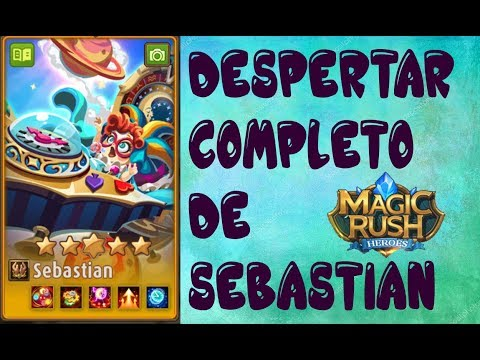 MAGIC RUSH : DESPERTAR COMPLETO DE SEBASTIAN
