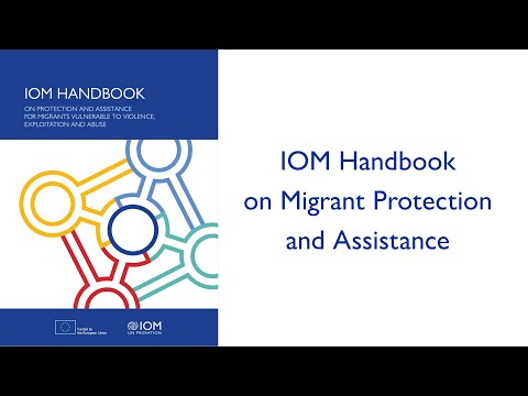 IOM Handbook on Migrant Protection and Assistance