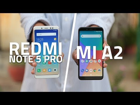 Xiaomi Mi A2 vs Redmi Note 5 Pro | Which One's Better for You?