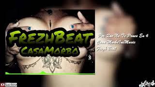 Por Que No Te Pones En 4 - Frezh Beat ®