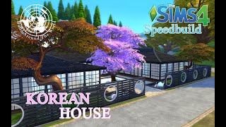 The Sims 4 || Build Around The World || KOREAN HOUSE || VOICEOVER || SPEEDBUILD || TRINITY