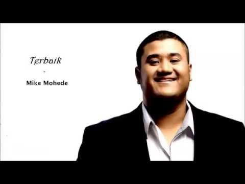 Mike Mohede - Terbaik