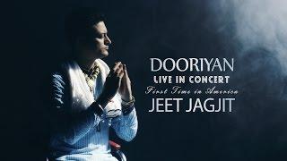 Jeet Jagjit - Dooriyan || Folklore || Live Concert In America || Oct-Nov 2016 || Punjabi Song 2016