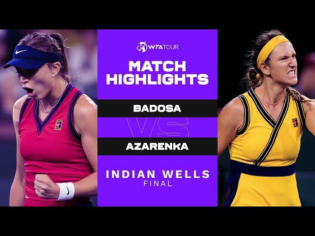 Paula Badosa vs. Victoria Azarenka | 2021 Indian Wells Final | WTA Match Highlights
