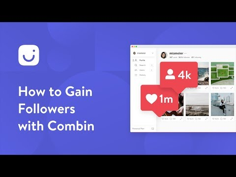 How to gain real Instagram followers with Combin tool?