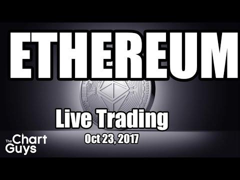 ETHEREUM Live Trading - October 23rd, 2017