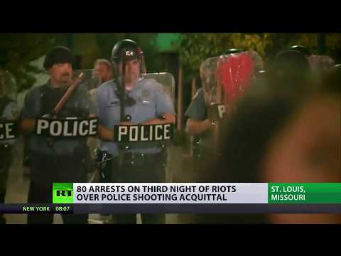 St. Louis Chaos: 80 arrests on 3rd night of riots over police officer shooting acquittal