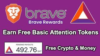 Earn Basic Attention Token BAT on Brave Browser - Brave Rewards Paid Browsing - Free Crypto & Money!