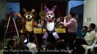 - Show Infantil Five Nights at Freddys con Estrellas Magicas Magicamente Divertido