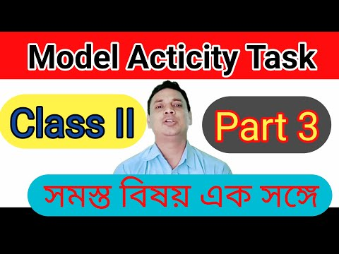 Class 2 Model Activity Task 3। All Subject In One