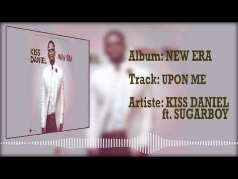 Kiss Daniel | Upon Me [Official Audio] ft Sugarboy