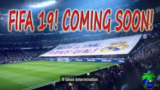 Fifa 19 will be here soon! watch this Trailer