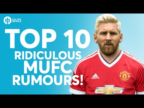 TOP 10 RIDICULOUS Transfer Rumours! | Manchester United