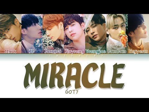 GOT7 (갓세븐) - 'MIRACLE' LYRICS (Color Coded Eng/Rom/Han/가사) Mp3