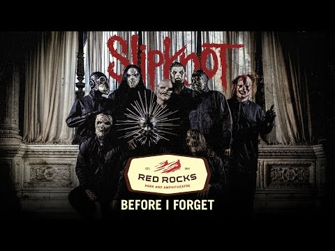 """Slipknot - """"Before I Forget"""" Live at Red Rocks (Fan Footage)"""