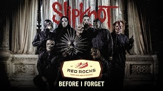 "Slipknot - ""Before I Forget"" Live at Red Rocks (Fan Footage)"